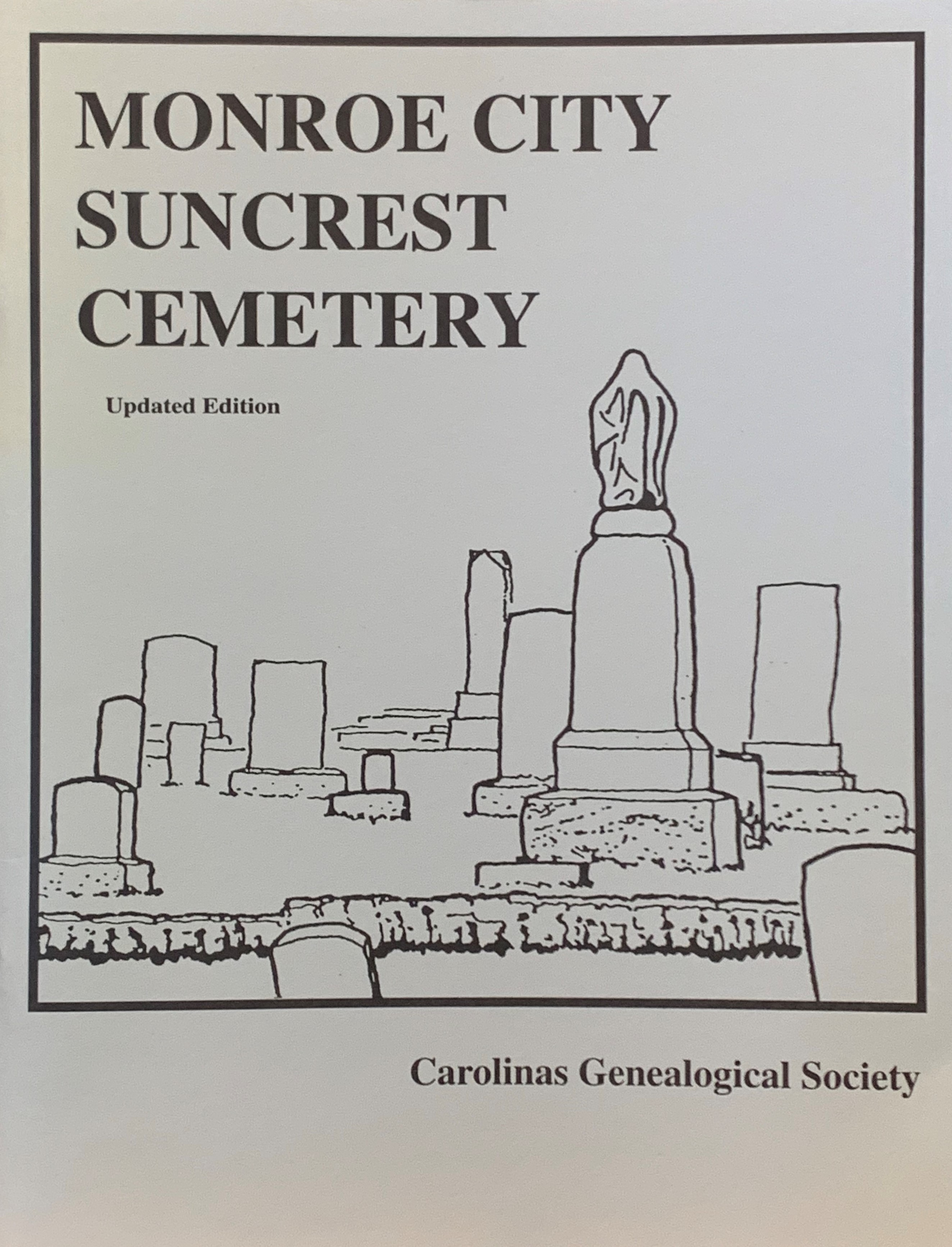 Monroe City Suncrest Cemetery Updated Edition